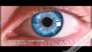 Heartbeat - Nightcore || Hot Music Tik Tok 2018