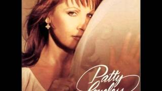 Patty Loveless - Old Weakness (Coming On Strong)