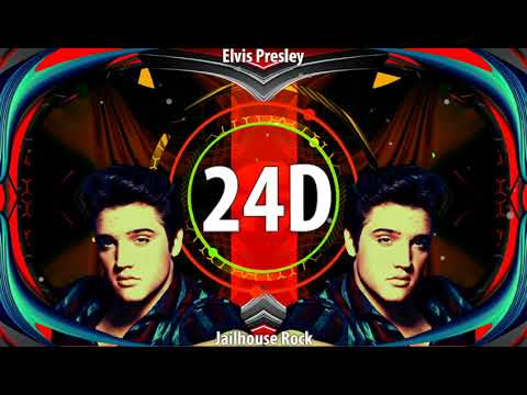 Elvis Presley - Jailhouse Rock (24D AUDIO)🎧  (Use Headphones)