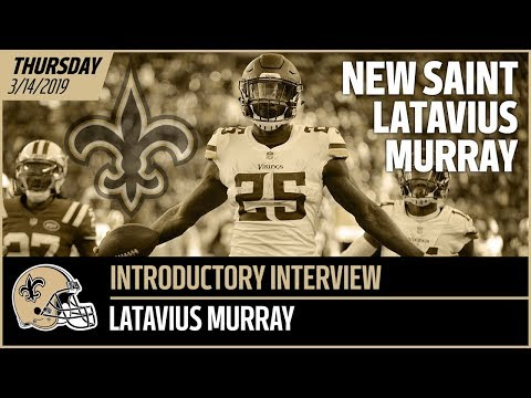 Free Agent Latavius Murray Talks 2019, Why He Joined Saints In NFL Free Agency   New Orleans Saints