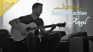 Sarah McLachlan - Angel (Acoustic Guitar Cover by Junik)