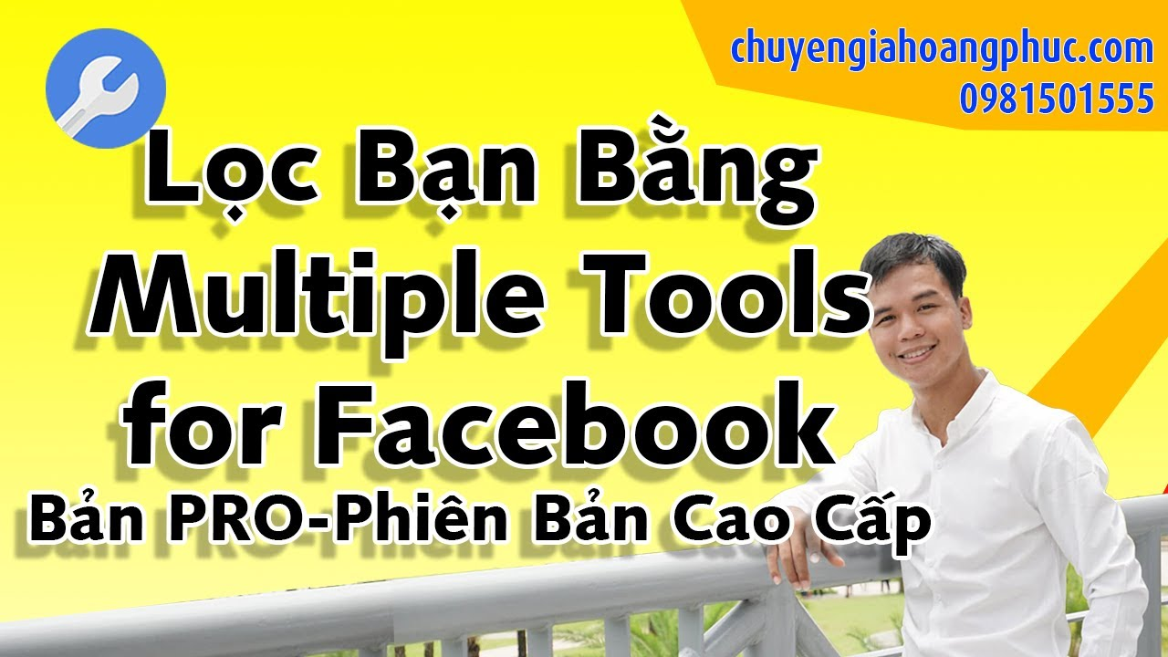 Cách Lọc Bạn Bè Không Tương Tác Trên Facebook Bằng Multiple Tools for Facebook PRO