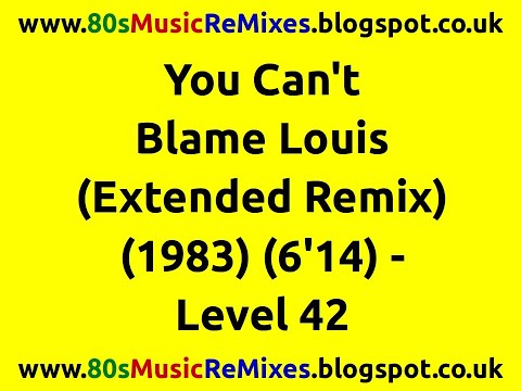 You Can't Blame Louis (Extended Remix) - Level 42 | 80s Club Mixes | 80s Club Music | 80s Dance Mix