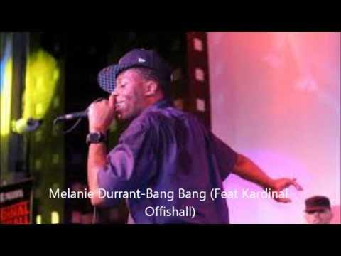 Melanie Durrant - Bang Bang (Feat Kardinal Offishall)