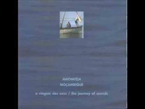 Makwayela - A viagem dos sons -  Moçambique