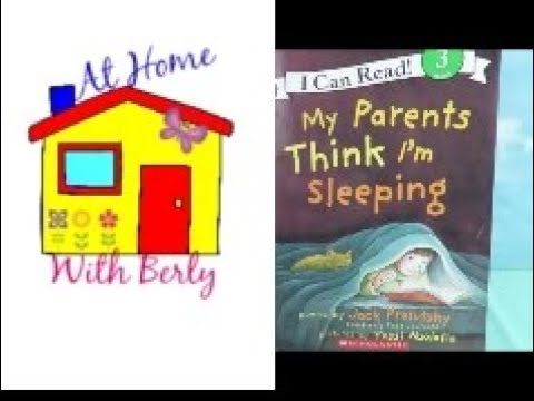 0972f7bf Storytime with Berly: My Parents Think I'm Sleeping by Jack Prelutsky