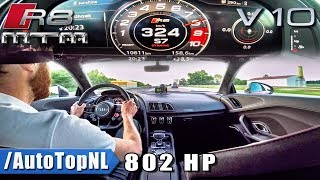 324km/h!! Audi R8 V10 PLUS 802HP MTM SUPERCHARGED Autobahn Drive by AutoTopNL