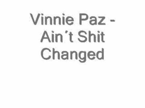 Vinnie Paz - Ain´t Shit Changed  (Fast Version)