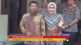 Video Rangkaian Fit and Proper Test Calon Kapolri Idham Azis - JPNN.com