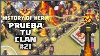 PRUEBA TU CLAN #21 - HISTORY OF HERO - A por todas con Clash of Clans - Español - CoC