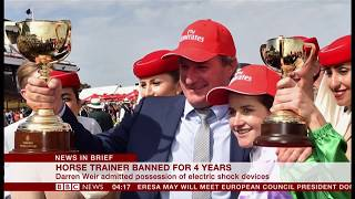 Darren Weir   'the Jig(gers) Up' Banned For 4 Years (australia)   Bbc News   6th February 2019