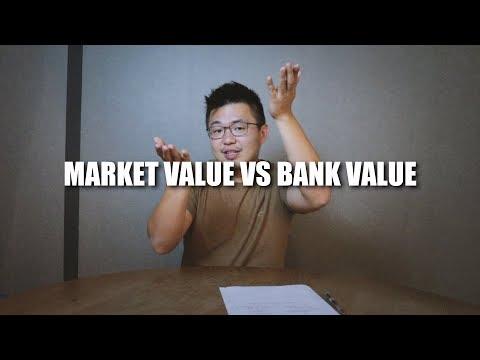PROPERTY VALUATION | BANK VALUE VS MARKET VALUE
