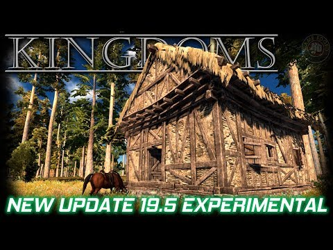 Bandits & Roads and More! New Update Alpha 19.5 | Kingdoms Gameplay