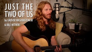 """Just the Two of Us"" by Grover Washington Jr. & Bill Withers - Adam Pearce (Acoustic Cover)"