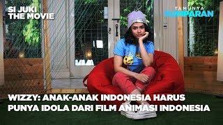 Wizzy : Anak Indonesia Harus Punya Idola dari Film Animasi Indonesia   #tamunyakumparan