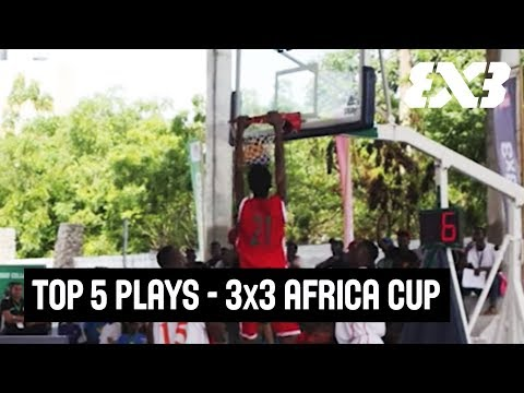 Top 5 Plays - FIBA 3x3 Africa Cup 2017