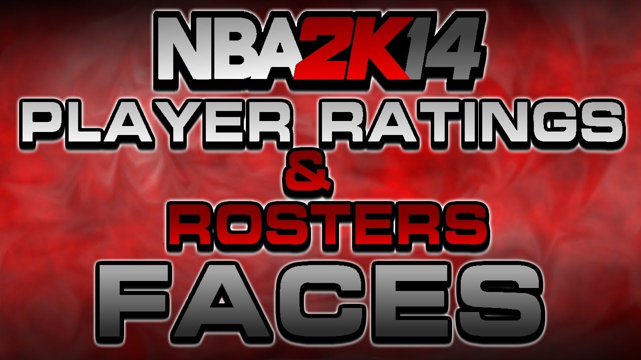 NBA 2K14 NEXT GEN ALL PLAYER RATINGS | FULL ROSTERS ...