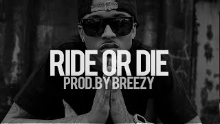 "August Alsina R&B Type Beat - ""Ride Or Die"" (Prod. By Breezy)"
