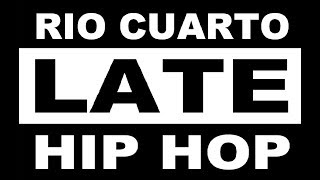 RÍO CUARTO LATE HIP HOP - VOL.7 - SPOT -