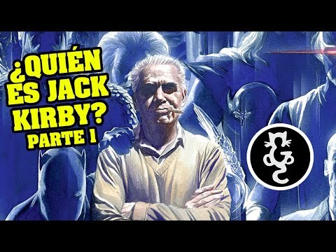 ¿QUIÉN es JACK KIRBY? Parte 1 (Grandes Autores #9) | Gatto Comics