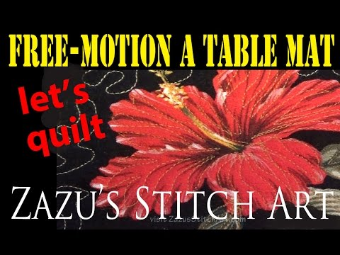 Free-Motion Quilt a Table Mat | Practice Makes Perfect Part
