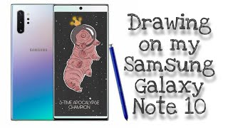 Drawing on Samsung Galaxy Note 10!