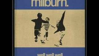 Watch Milburn What Will You Do when The Money Goes video