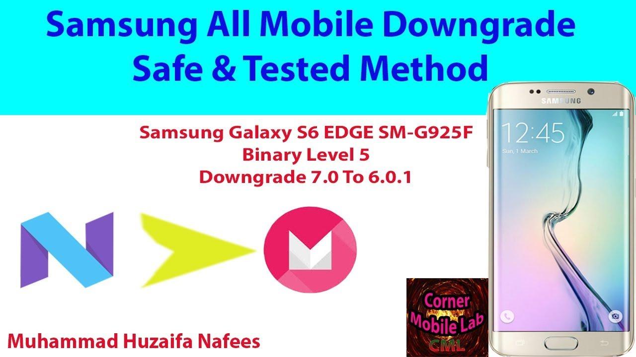 Samsung S6 Edge SM-G925F U5 7 0 TO 6 0 1 Downgrade Naugat To Marshmalllow  #Corner Mobile Lab#