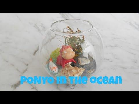 PONYO in the ocean ( DIY TERRARIUM)