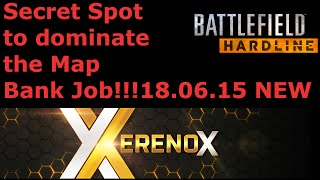 Battlefield Hardline Glitch - Secret Spot to DOMINATE Bank Job!!!After Patch 06.15| BFH Glitch [HD+]