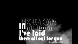 Breathe Carolina - Skeletons (Lyrics On Screen)