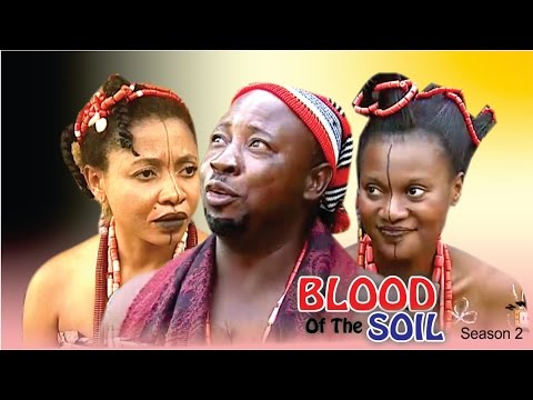 Blood Of The Soil 2 - Latest Nigerian Nollywood Movie