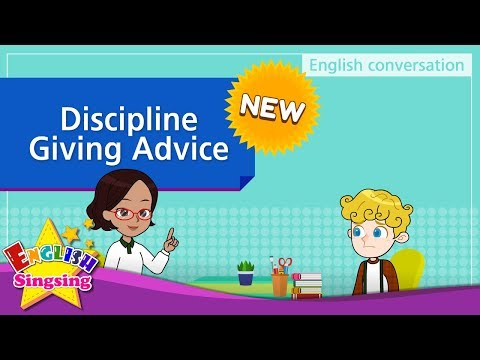 [NEW] 7. Discipline. Giving Advice (English Dialogue) - Role-play conversation for Kids