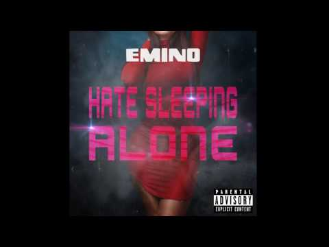 Emino   Hate Sleeping Alone  ₴₨₴  الأغنية التي تم إكتشافها بعد وفاته