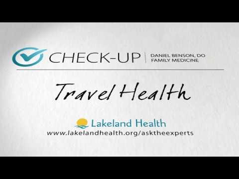 Check-up: Travel Health (Daniel Benson, DO)