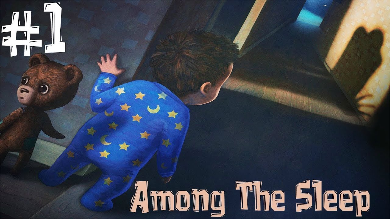 Among The Sleep. Прохождение. Часть 1 (