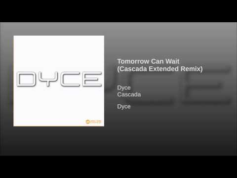 Tomorrow Can Wait (Cascada Extended Remix)