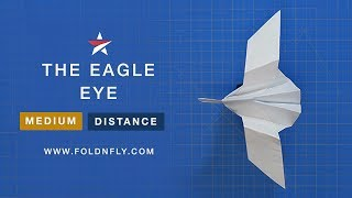Fold 'N Fly ✈ The Eagle Eye Paper Airplane