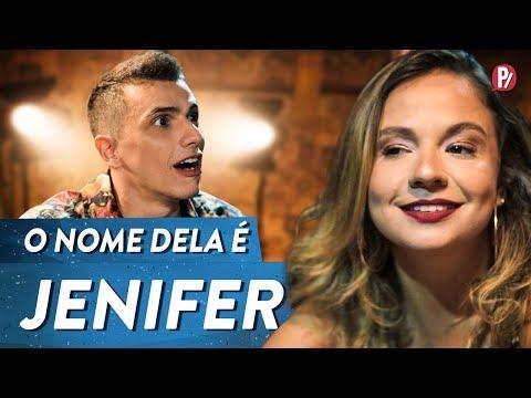 O NOME DELA É JENIFER | PARAFERNALHA