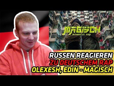 RUSSIANS REACT TO GERMAN RAP | Olexesh - MAGISCH feat. Edin (prod. von PzY) | REACTION