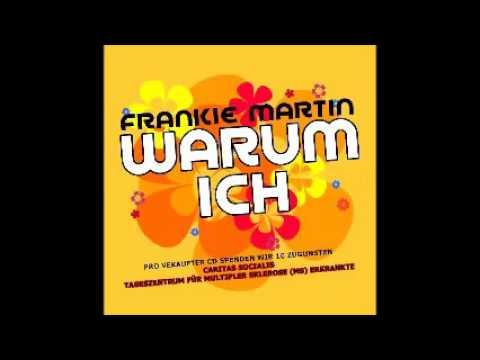Warum ich-Frankie Martin