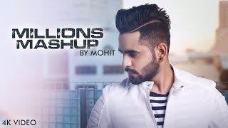 Millions Mashup: B Mohit | Latest Song 2018 | 4k VIdeo