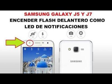 Prender Flash Delantero Como LED De Notificaciones - Samsung Galaxy J7 Y J5