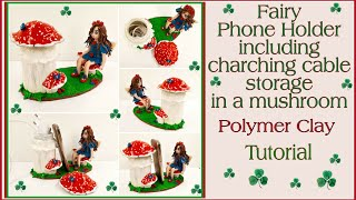 Fairy Phone Holder including Charching Cable storage, Polymer Clay, Tutorial