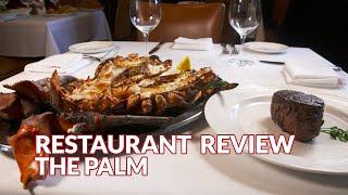 Restaurant Review - The Palm, Steakhouse | Atlanta Eats