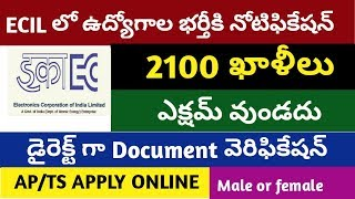 ECIL recruitment for 2100 vacancies 2019 || ecil recruitment junior technical officer jr consultant