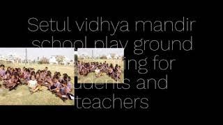 S. V. M. Play school