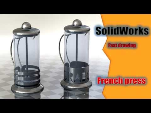 Solidworks. Fast drawing. French press