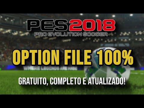 PES 2018 OPTION FILE COMPLETO - TODOS OS TIMES E SELEÇÕES - 100% LICENCIADO