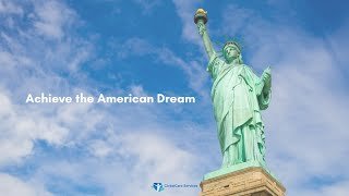 Achieve the American Dream with GlobalCare Services